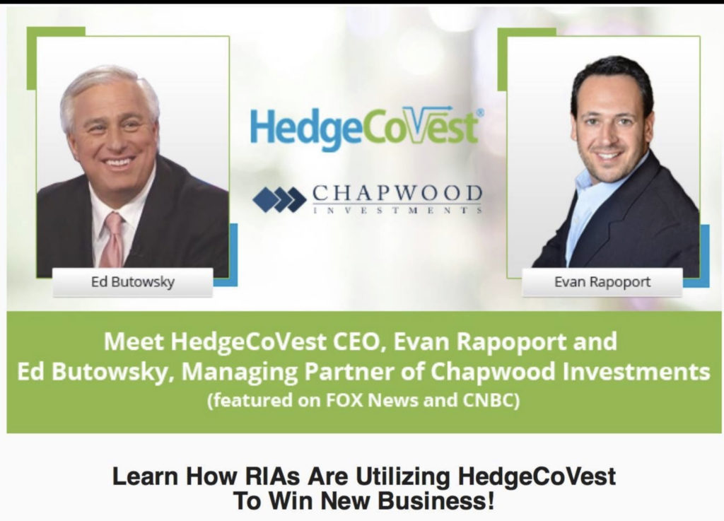 Ed Butowsky, managing partner of Chapwood Capital Investment Management in Addison, Texas, has been using HedgeCoVest while in beta.